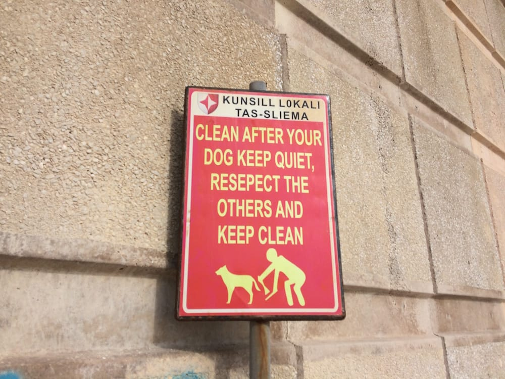 Signs in Malta are very explicit, mainly for the benefit of english speakers